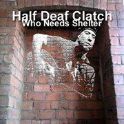 Who Needs Shelter