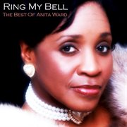 Ring My Bell - the Best of Anita Ward