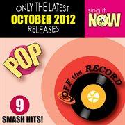 October 2012 Pop Smash Hits