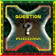 Question Riddim