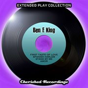 Ben E King - the Extended Play Collection, Vol. 86