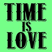 Time Is Love - Single