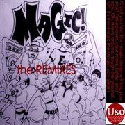 Magic - the Remixes - Ep