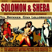 The Mightiest Motion Pictute Ever Created - Solomon and Sheba