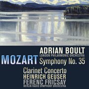 Mozart: Symphony No. 35 & Clarinet Concerto (remastered)