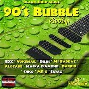 90's Bubble Riddim
