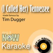 (i Called Her) Tennessee - Single