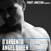 Angel Queen (funky Junction Presents D'argento)