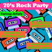 70's Rock Party