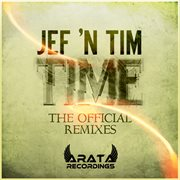 Time (the Official Remixes) - Ep