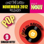 November 2012 Pop Smash Hits
