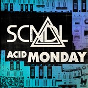 Acid Monday