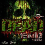 Dead End Riddim