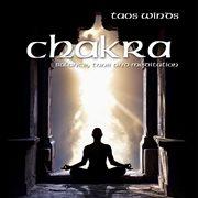 Chakra ̃ Balance, Tune and Meditation
