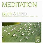 Meditation - Body and Mind