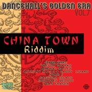 China Town Riddim