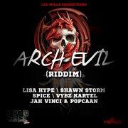 Arch Evil Riddim