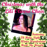 Christmas With the Lili Olivero Choir