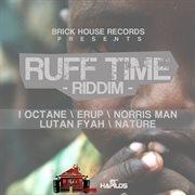 Ruff Time Riddim