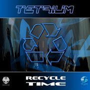 Recycle Time - Ep