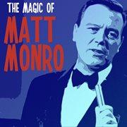 The Magic of Matt Monro