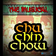 The Musical Chu Chin Chow