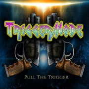 Pull the Trigger - Ep