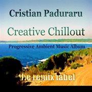 Creative Chillout (progressive Ambient Music)