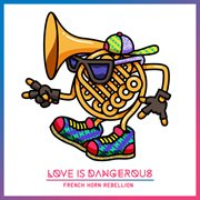 Love Is Dangerous Ep
