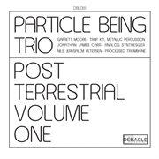 Post Terrestrial Volume One