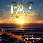 Paz: Compiled by Ovnimoon (best of Downtempo Goa, Progressive Chillout, Psychedelic Dub)