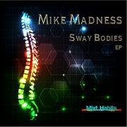 Sway Bodies - Ep