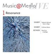 Music@menlo 2012 Resonance Disc I: Schubert - Beethoven