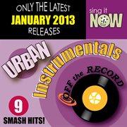 January 2013 Urban Hits Instrumentals