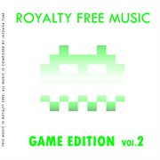 Royalty Free Music (game Edition Vol. 2)