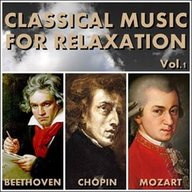 Classical Music for Relaxation Vol.1