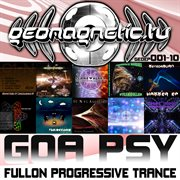Geomagnetic Records Goa Psy Fullon Progressive Trance Ep's 1 - 10