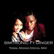 Tribal Monks - Single