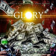 Glory Not F.a.m.e