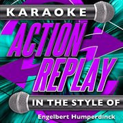 Karaoke action replay: in the style of engelbert humperdinck cover image