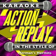 Karaoke action replay: in the style of herman's hermits cover image