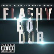 Flashy Boi Dub