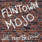 Flintown Mojo - Ep