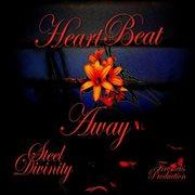 Heart Beat Away