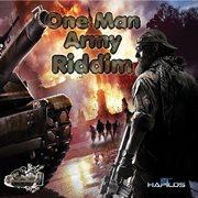 One Man Army Riddim