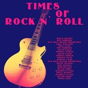 Times of Rock N` Roll