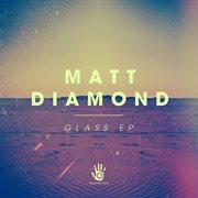 Glass Ep