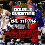 Double Overtime Riddim - 2nd String