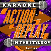 Karaoke Action Replay: in the Style of Lemar