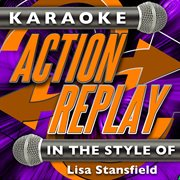Karaoke Action Replay: in the Style of Lisa Stansfield